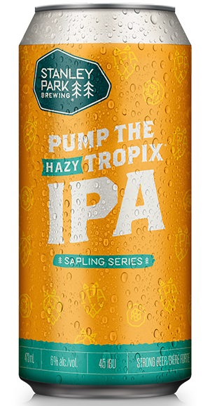 Pump The Tropix Hazy IPA - Stanley Park Brewing